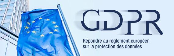 GDPR - Répondre au règlement européen sur la protection des données