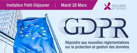 GDPR - Répondre aux nouvelles réglementations sur la protection et gestion des données - Mardi 28 Mars