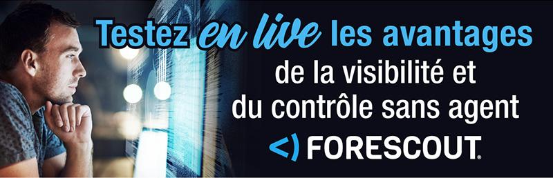 Testez en live les avantages de la visibilité et du contrôle sans agent FORESCOUT
